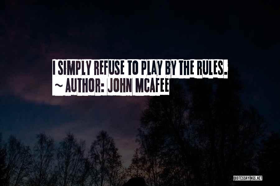 John McAfee Quotes 1132553
