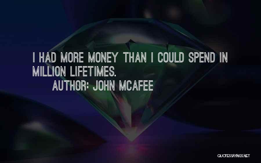 John McAfee Quotes 1206307