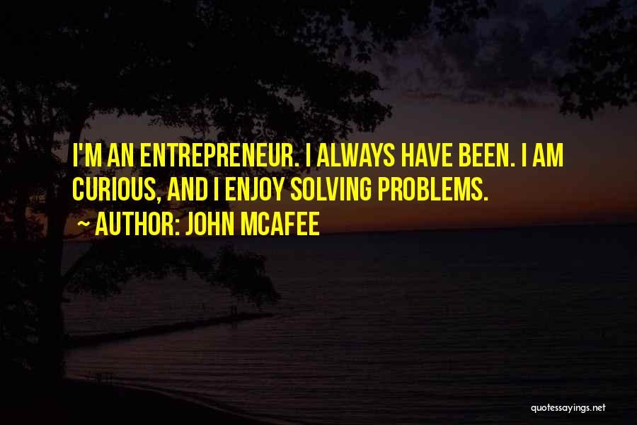 John McAfee Quotes 1299322