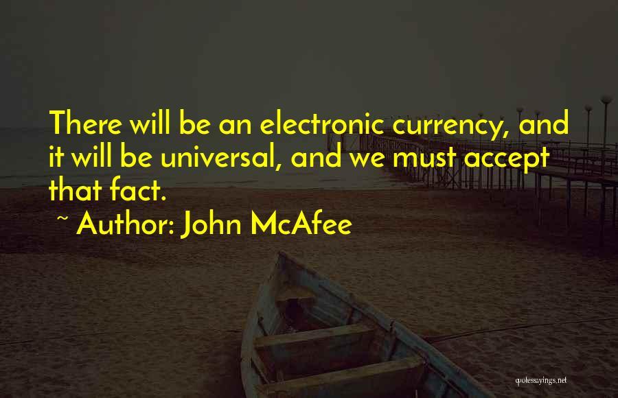 John McAfee Quotes 133002