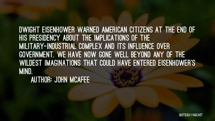 John McAfee Quotes 1417885