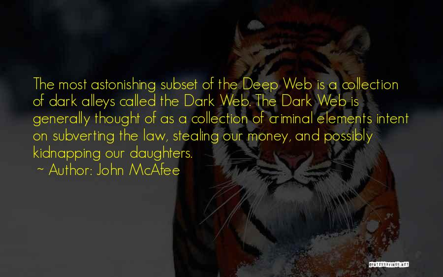 John McAfee Quotes 1442514