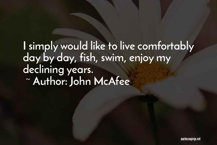 John McAfee Quotes 1796899