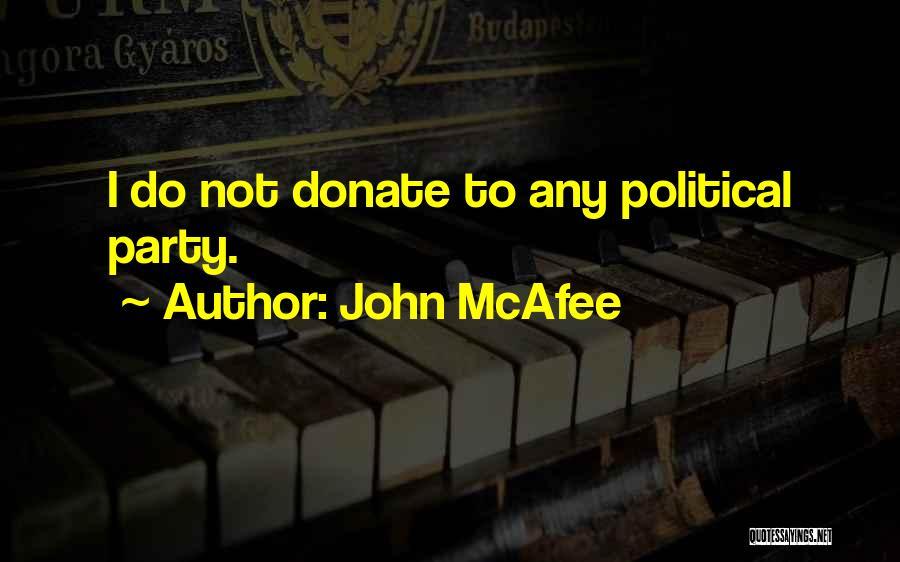 John McAfee Quotes 1957624