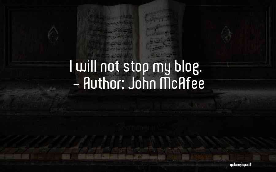 John McAfee Quotes 2109075
