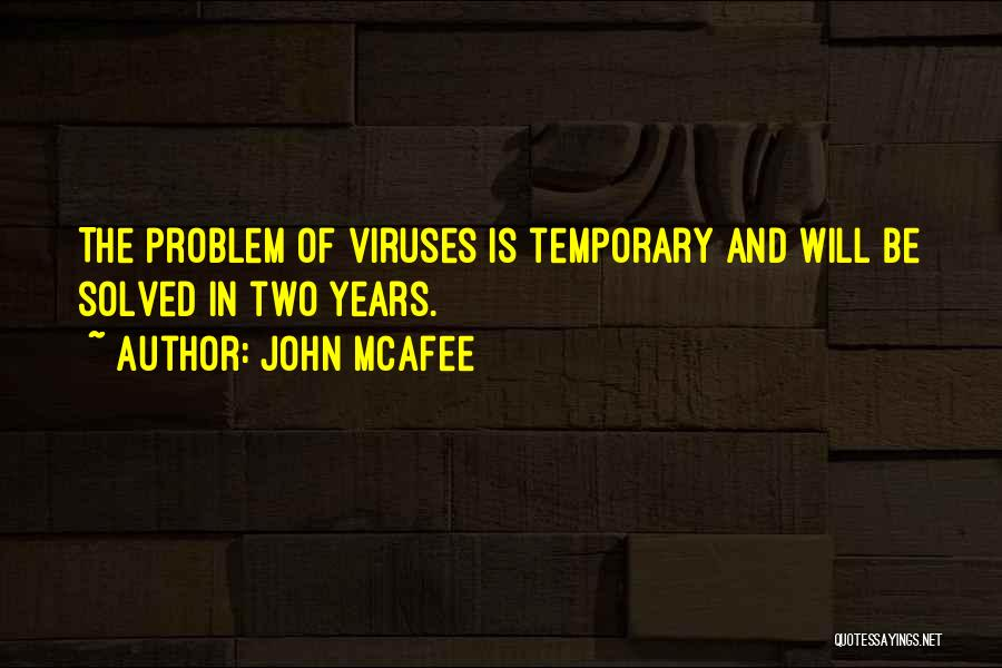 John McAfee Quotes 2127850