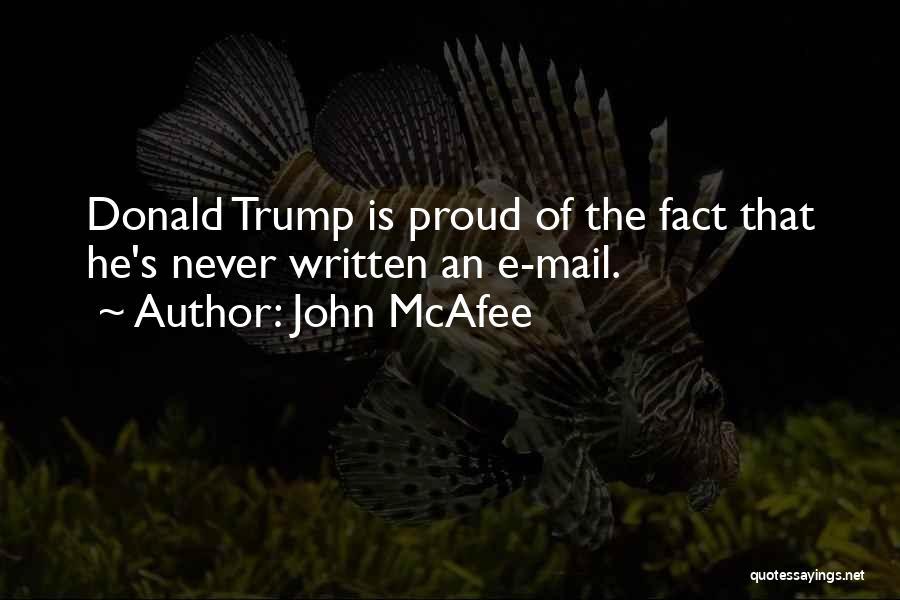 John McAfee Quotes 2170253