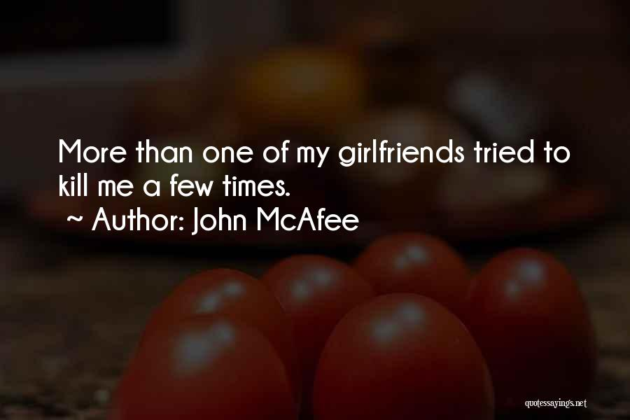 John McAfee Quotes 223683