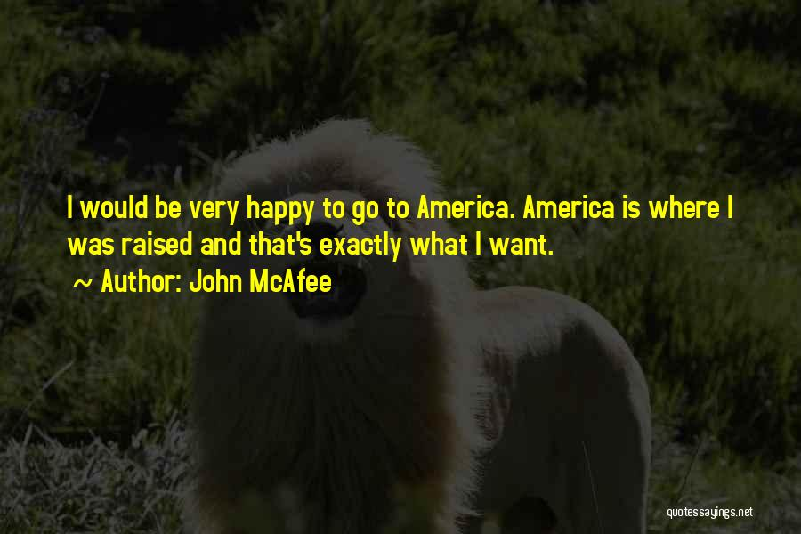 John McAfee Quotes 375368