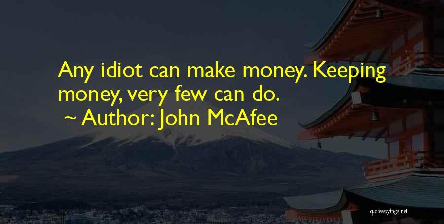 John McAfee Quotes 442576