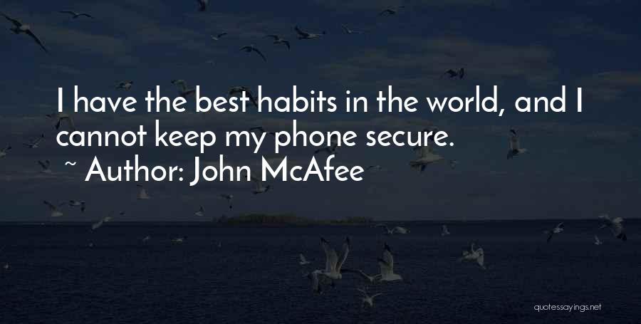 John McAfee Quotes 465569