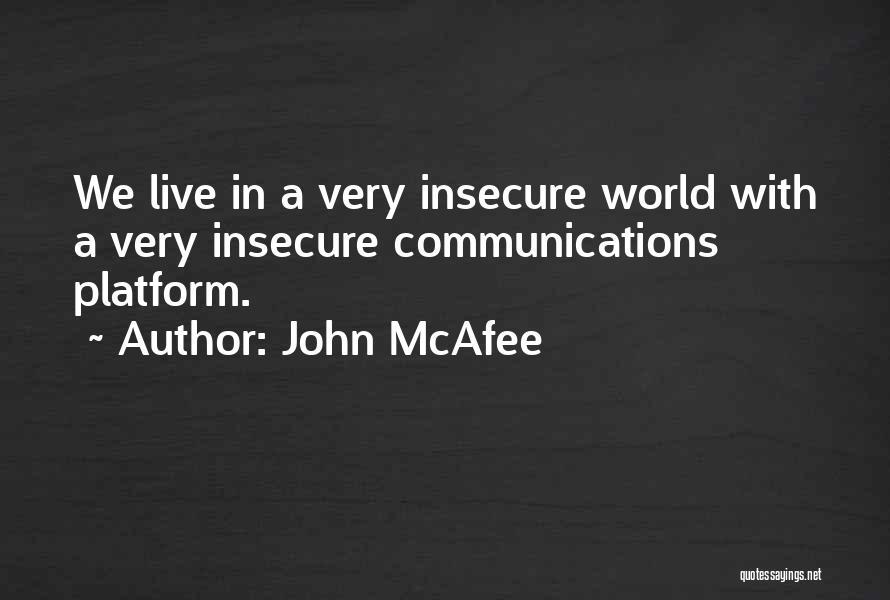 John McAfee Quotes 486255