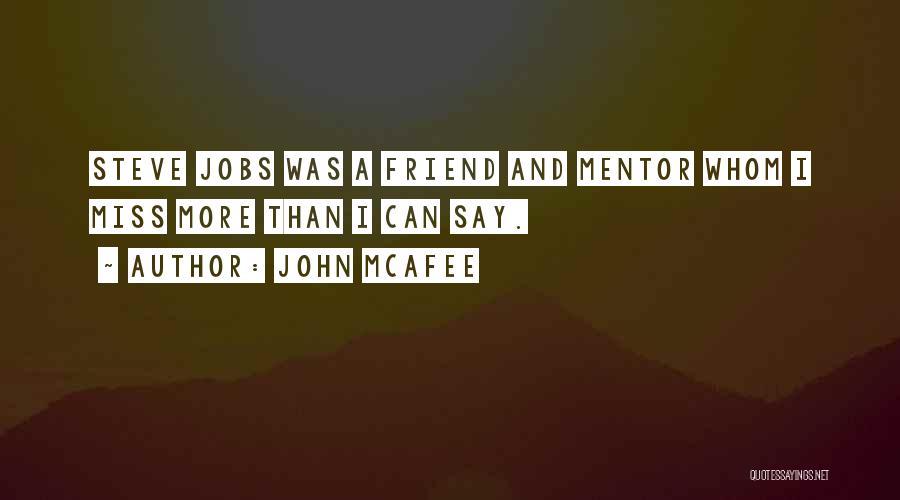 John McAfee Quotes 563791
