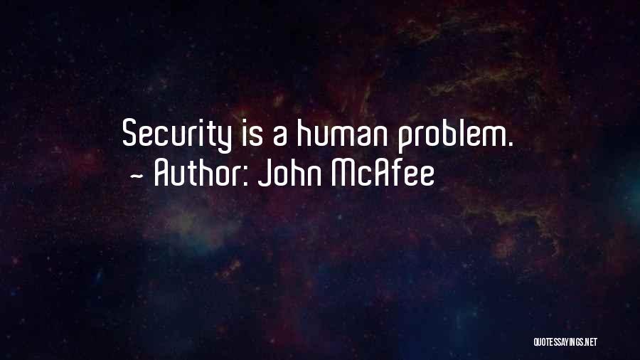 John McAfee Quotes 573575