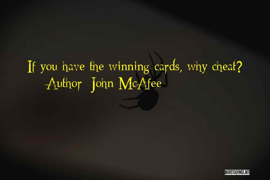 John McAfee Quotes 582714