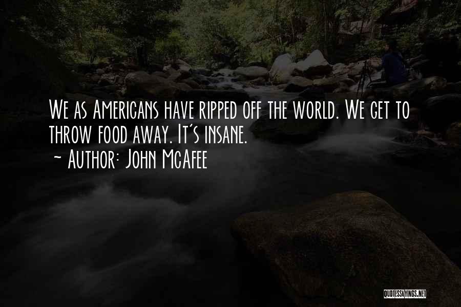 John McAfee Quotes 599013