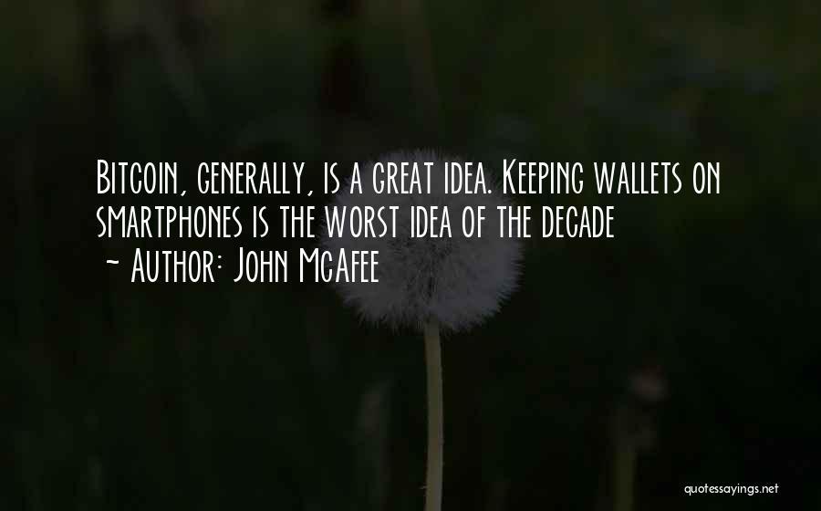 John McAfee Quotes 688509