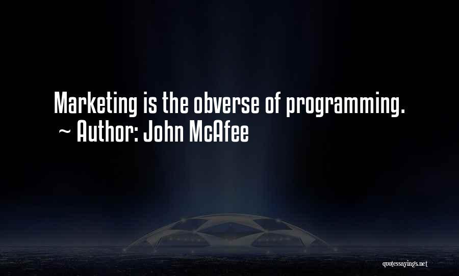 John McAfee Quotes 760043