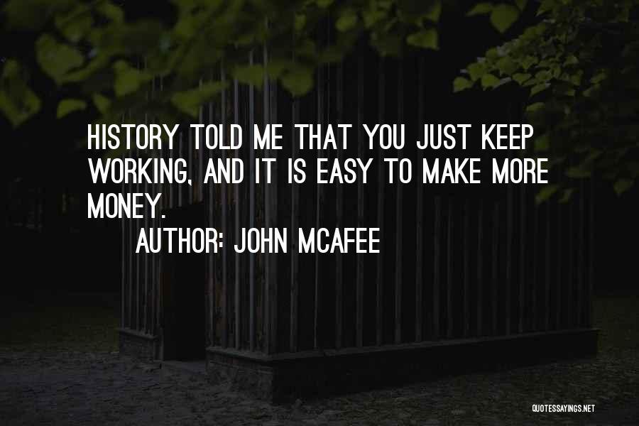 John McAfee Quotes 930069