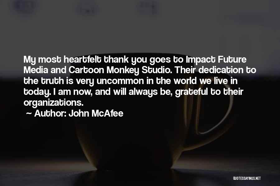 John McAfee Quotes 956527
