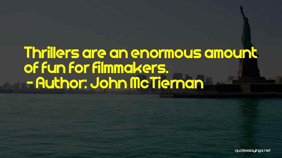 John McTiernan Quotes 1868164