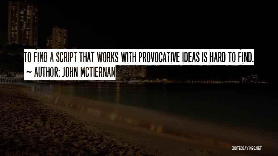 John McTiernan Quotes 1984425