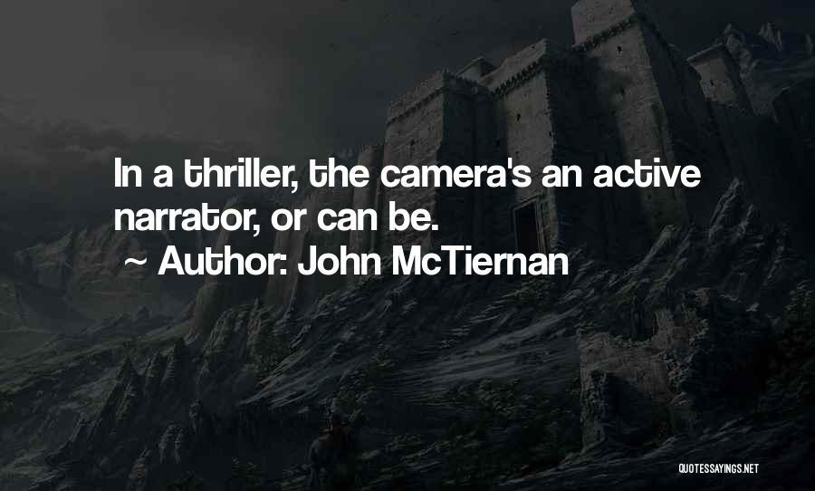 John McTiernan Quotes 1993787