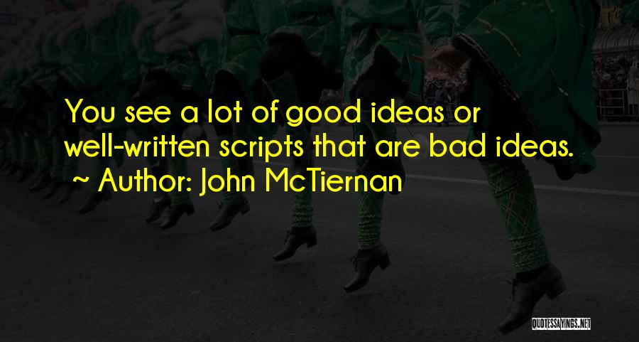 John McTiernan Quotes 386194