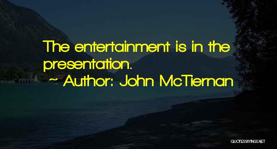 John McTiernan Quotes 767530