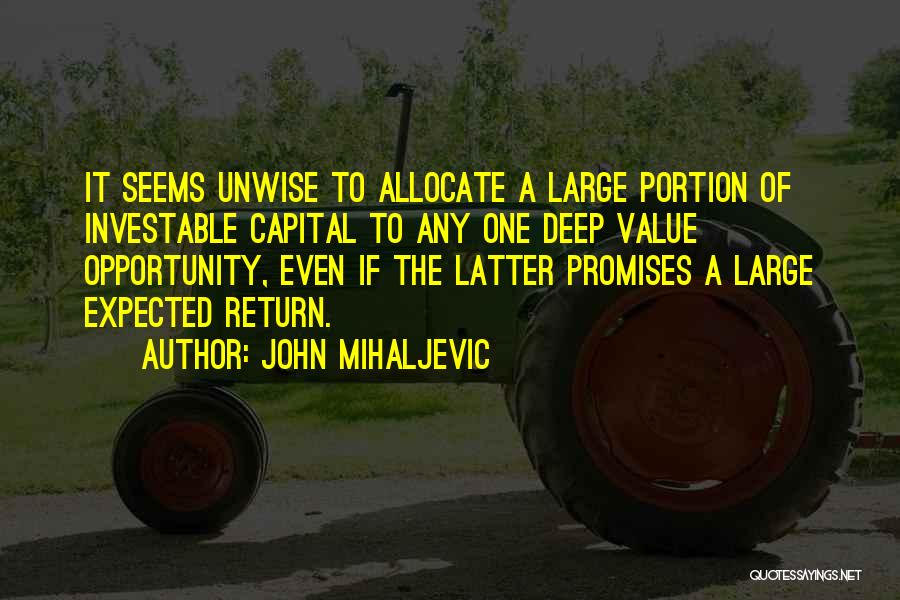 John Mihaljevic Quotes 1016645