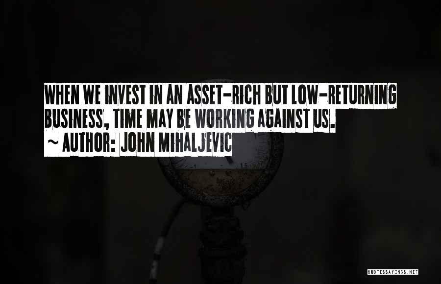 John Mihaljevic Quotes 2196882