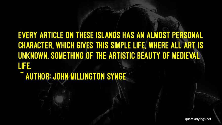 John Millington Synge Quotes 1604821