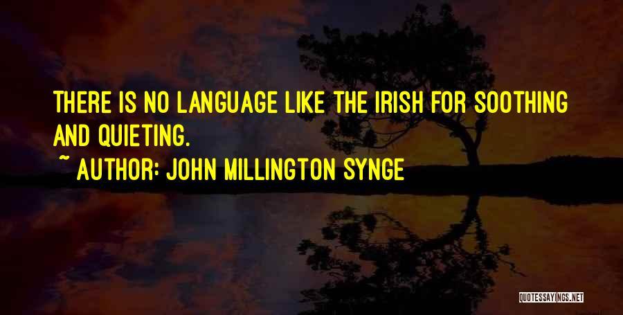 John Millington Synge Quotes 258337