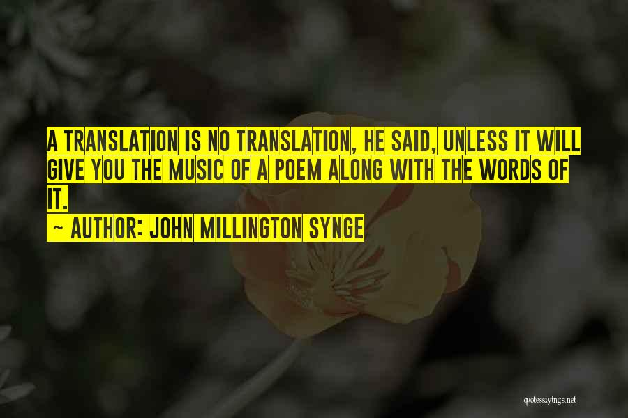 John Millington Synge Quotes 347203