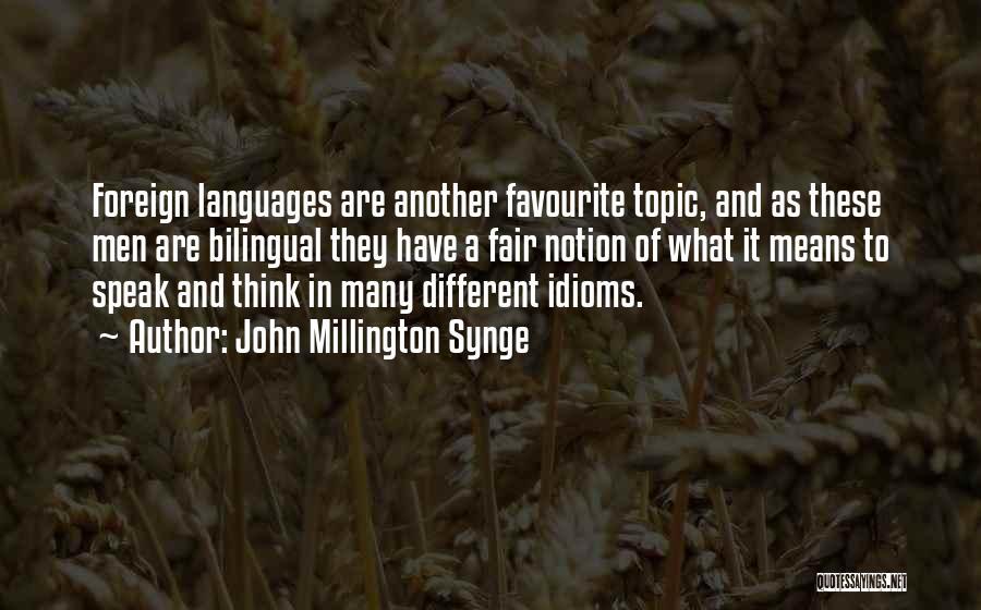 John Millington Synge Quotes 504196
