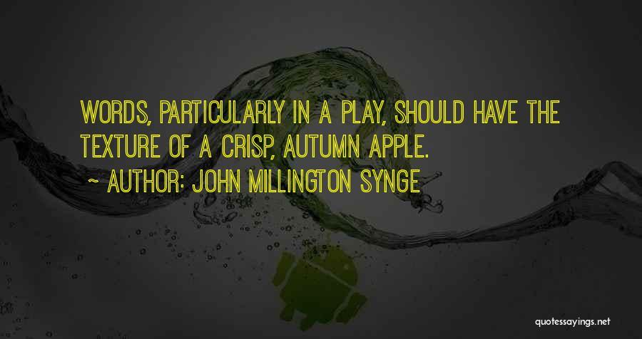 John Millington Synge Quotes 891649