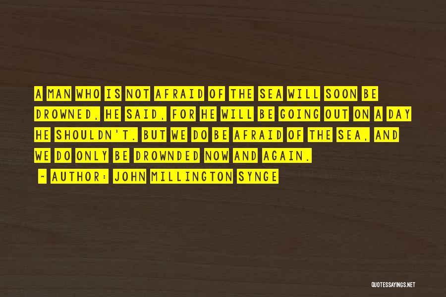 John Millington Synge Quotes 910527