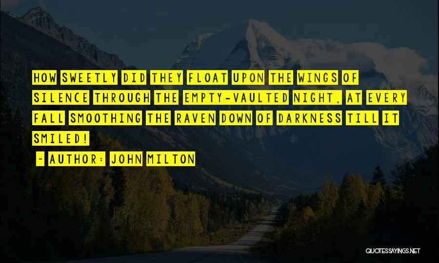 John Milton Quotes 1422868