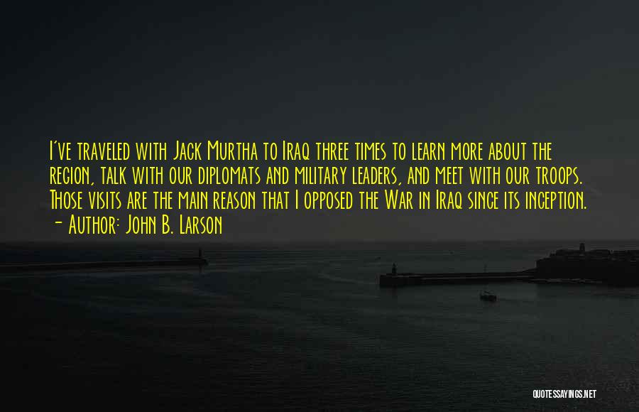 John Murtha Quotes By John B. Larson