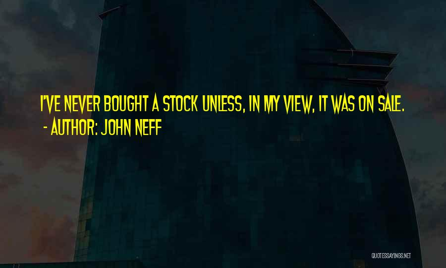 John Neff Quotes 667233