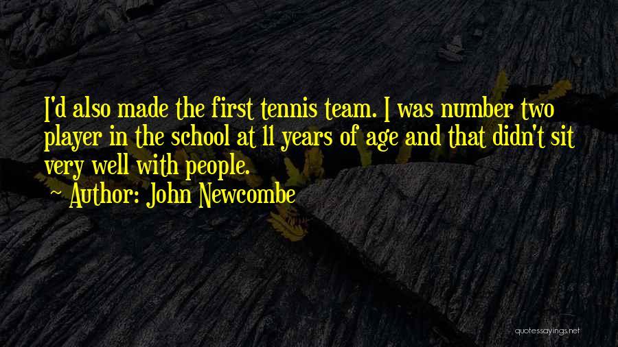 John Newcombe Quotes 138980