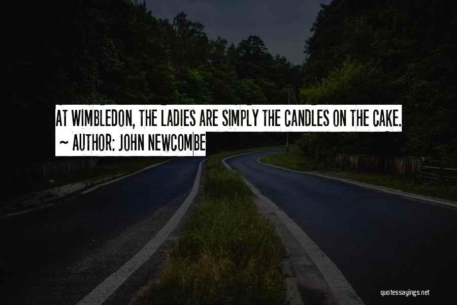 John Newcombe Quotes 1909851