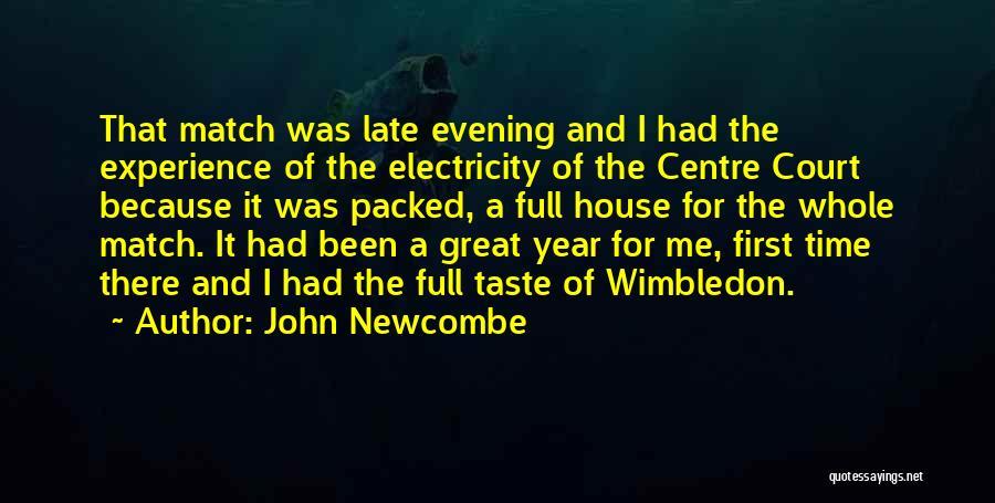 John Newcombe Quotes 2014516