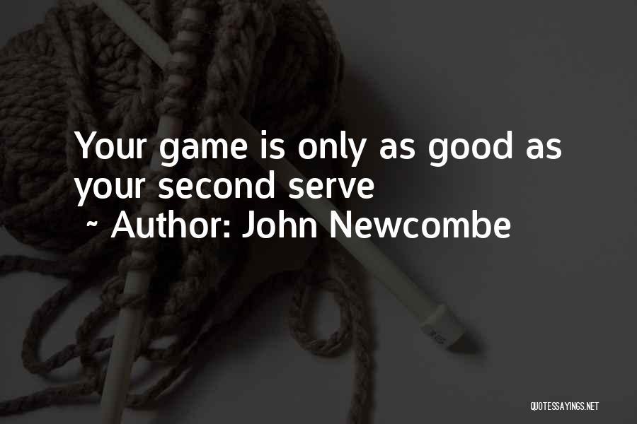 John Newcombe Quotes 2086649