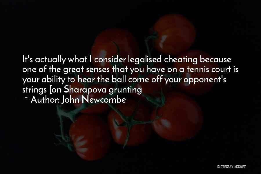 John Newcombe Quotes 2127343