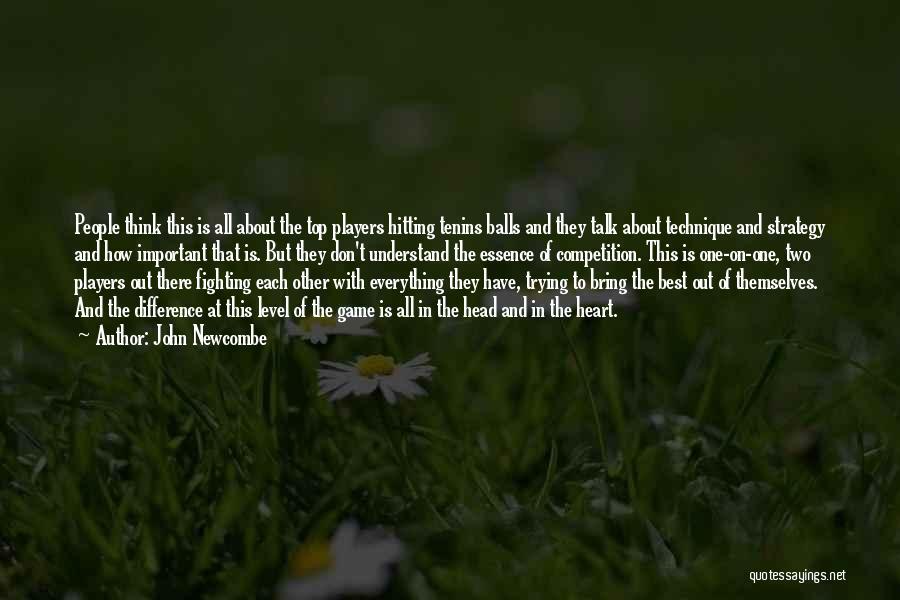 John Newcombe Quotes 2241359