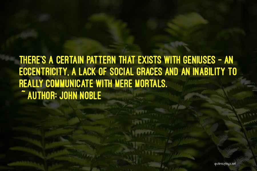 John Noble Quotes 1062137
