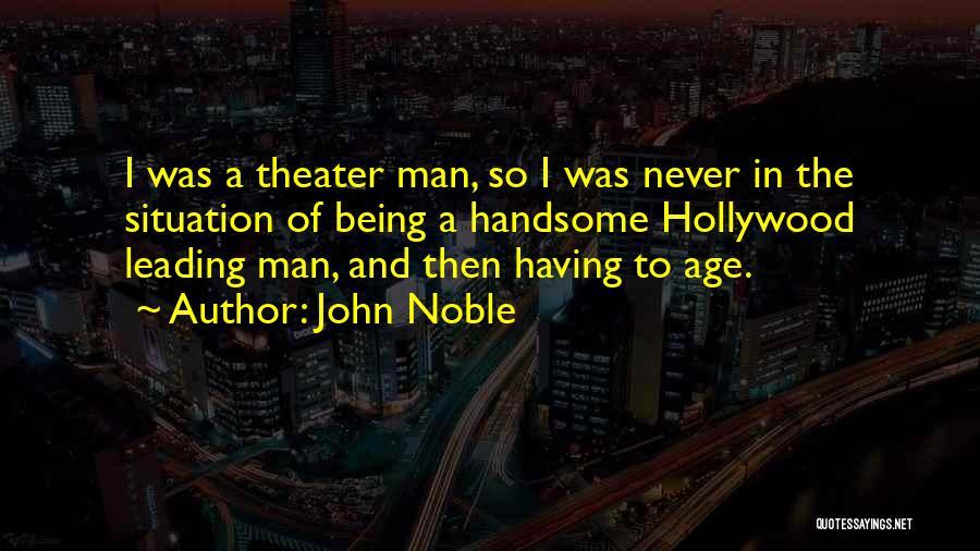 John Noble Quotes 1200855