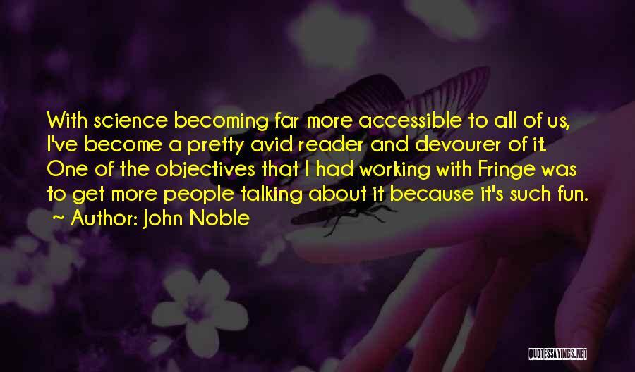 John Noble Quotes 1319729