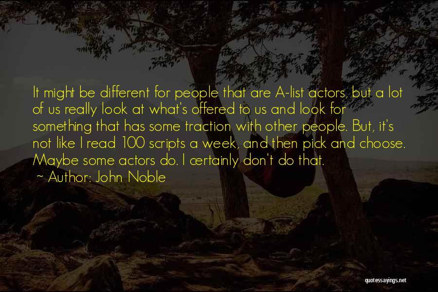 John Noble Quotes 1617153